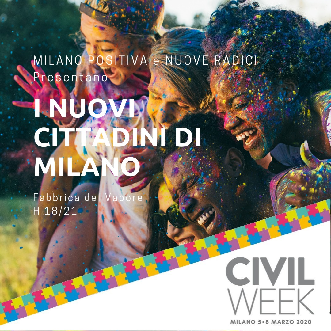 La Civil Week – I Nuovi Cittadini Raccontano Milano (rinviata)
