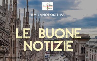 Le Buone Notizie di Milano Positiva